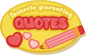 favorite parenting quotes